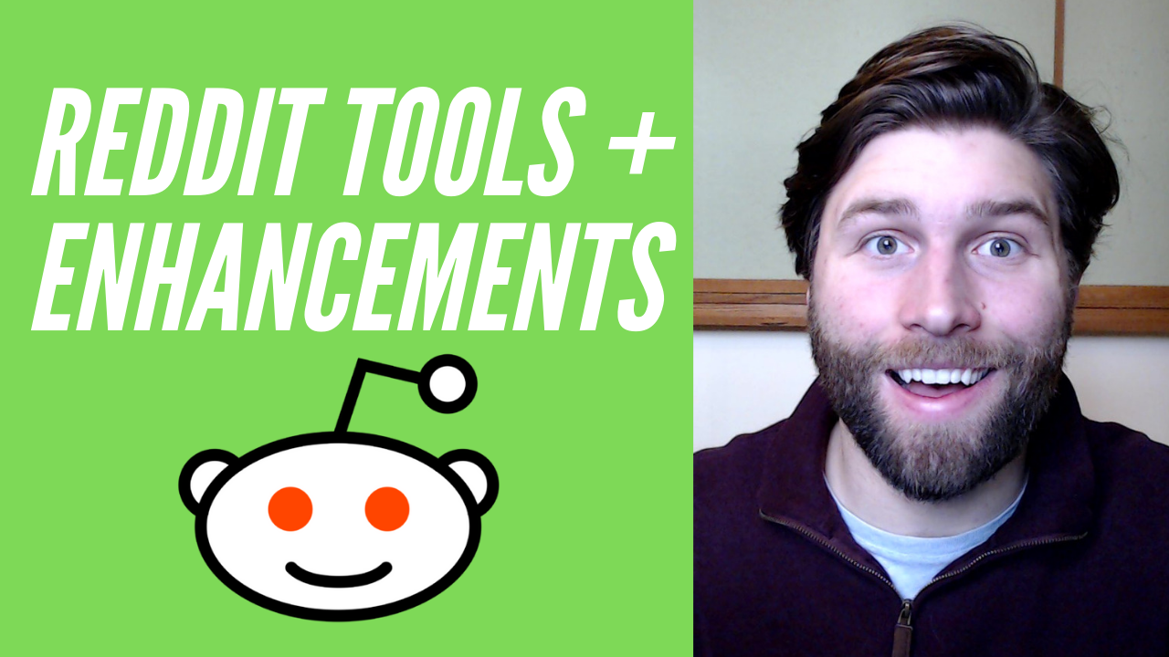 reddit tools and enhancement