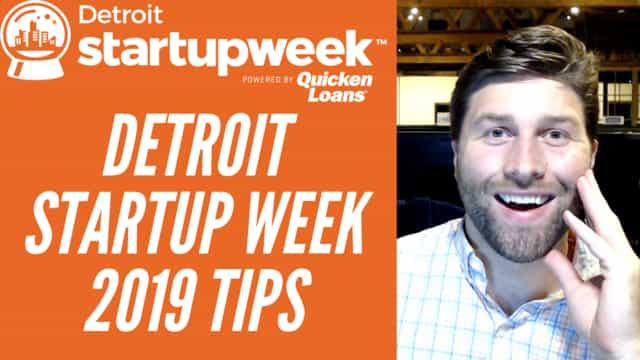 Detroit Startup Week 2019 Tips